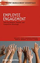 Employee Engagement: Tools for Analysis, Practice, and Competitive Advantage (Talent Management Essentials Book 29) (Engli...