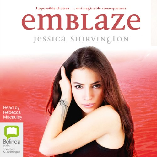 Emblaze     Voilet Eden Chapters, Book 3              By:                                                                                                                                 Jessica Shirvington                               Narrated by:                                                                                                                                 Rebecca Macauley                      Length: 11 hrs and 31 mins     5 ratings     Overall 4.8