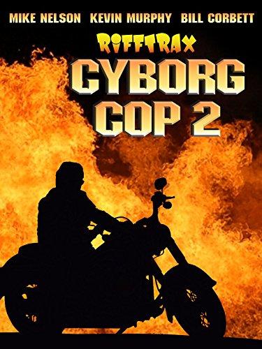 RiffTrax: Cyborg Cop 2