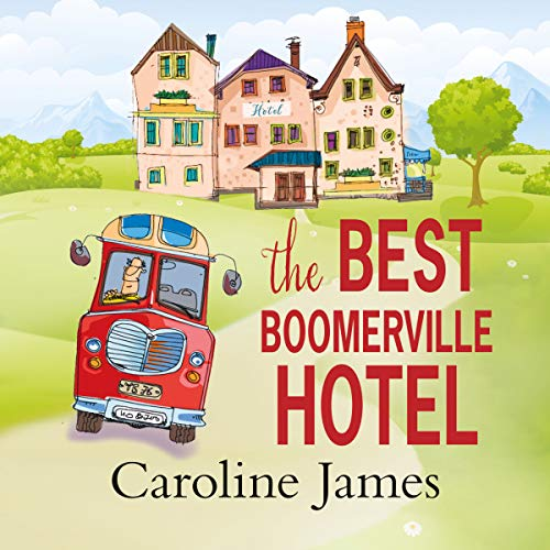 The Best Boomerville Hotel audiobook cover art