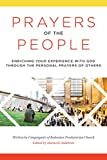 Prayers of the People: Enriching Your Experience With God through the Personal Prayers of Others