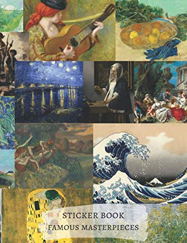 Vincent Van Gogh Kanagawa Gogen Cezanne Degas Manet famous Masterpieces Klimt Blank Sticker book: Premium Matte cover empty papers to put in stickers, ... Stickers (Famous Artworks Paintings, Band 1)