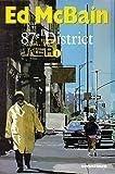 87e district, tome 1