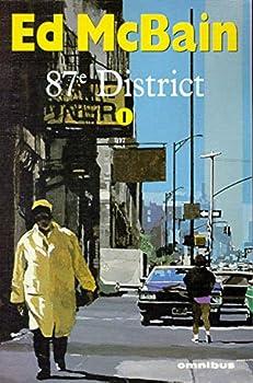 87e District: Volume 1 - Book #8 of the 87th Precinct