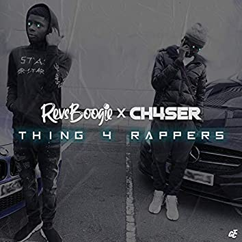 Thing 4 Rappers