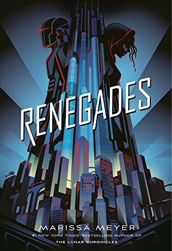 Renegades (Renegades, 1) -  Meyer, Marissa, Hardcover