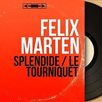 Splendide / Le tourniquet (feat. Raubert Chauvigny et son orchestre) [Mono Version]