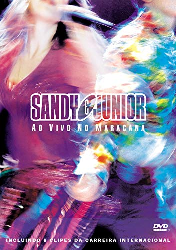 Sandy & Junior - Ao Vivo No Maracanã