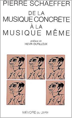 De la musique concrète à la musique même