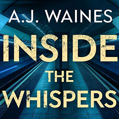 Inside the Whispers Audiobook By A. J. Waines cover art