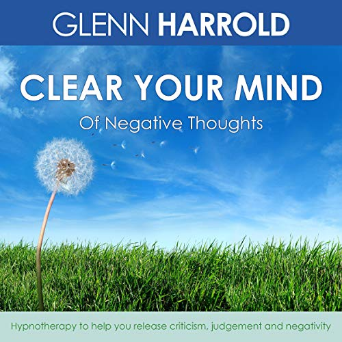 Clear Your Mind of Negative Thoughts cover art