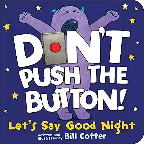 Don't Push the Button!: Let's Say Good Nightの詳細を見る