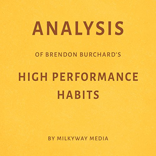 Analysis of Brendon Burchard's 'High Performance Habits' audiobook cover art