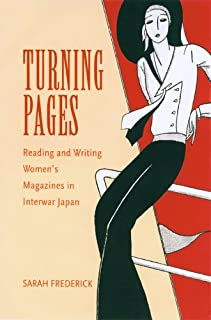 Turning Pages: Reading and Writing Women's Magazines in Interwar Japan