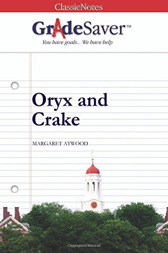 GradeSaver(TM) ClassicNotes: Oryx and Crake
