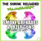 Smoke Grenades & Lazer Guns (John Gibbons Remix Edit)