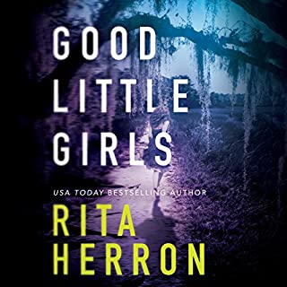 Good Little Girls     The Keepers, Book 2              Written by:                                                                                                                                 Rita Herron                               Narrated by:                                                                                                                                 Shannon McManus                      Length: 8 hrs and 36 mins     Not rated yet     Overall 0.0
