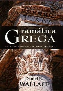 Gramatica Grega Sintaxe Exegética