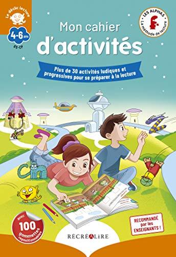 Mon cahier d'activités des Alphas 'Déclic lecture'