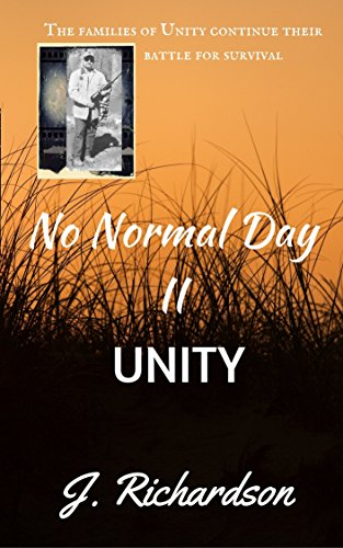Book: No Normal Day II (Unity) by J. Richardson