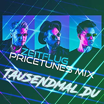 Tausendmal Du (Pricetunes Mix)