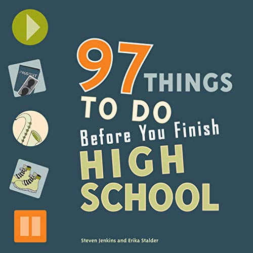 97 Things to Do Before You Finish High School (English Edition)