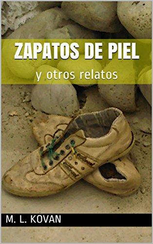 Zapatos de piel: y otros relatos