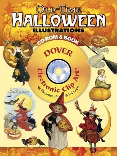 Old-Time Halloween Illustrations [With CDROM] (Dover Electronic Clip Art)