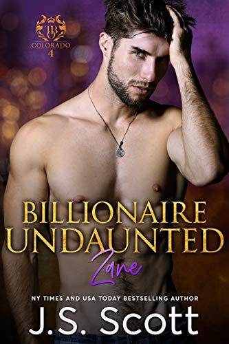Book: Billionaire Undaunted - The Billionaire's Obsession ~ Zane (Volume 9) by J.S. Scott