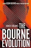 Robert Ludlum s The Bourne Evolution (Jason Bourne)
