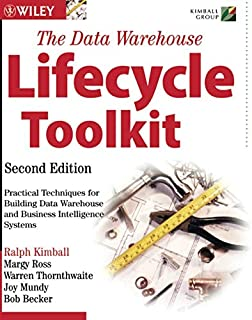 The Data Warehouse Lifecycle Toolkit, 2nd Edition