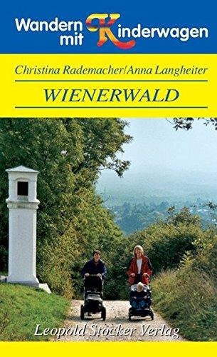 Wandern mit Kinderwagen. Wienerwald