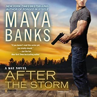 After the Storm     A KGI Novel              Written by:                                                                                                                                 Maya Banks                               Narrated by:                                                                                                                                 Adam Paul                      Length: 12 hrs and 38 mins     1 rating     Overall 5.0