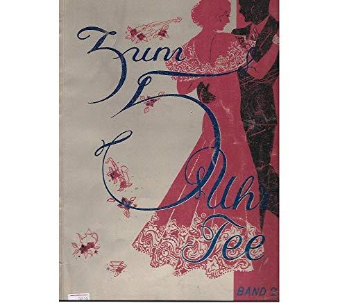 zum 5 Uhr Tee - Band 26 - 21 der beliebtesten Tonfilm- und Tanzschlager