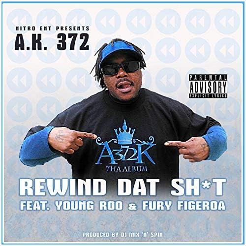 A.K. 372 feat. Fury Figeroa & Young Roo