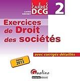 Carrés Exos DCG 2 Droit des sociétés 2013 de Laëtitia Simonet (20 novembre 2012) Broché - 20/11/2012