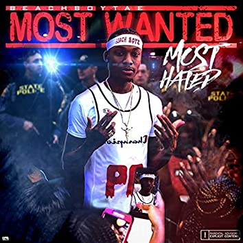 Most Wanted Most Hated