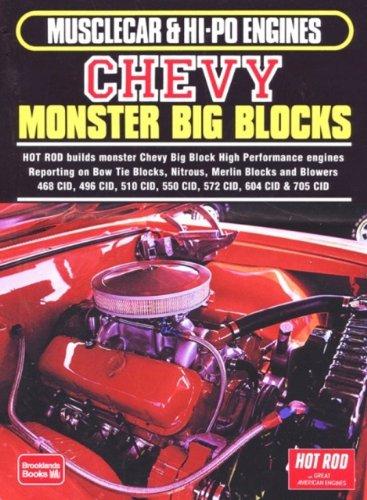 Chevy Monster Big Blocks: Musclecar & Hi-Po Engines (Musclecar & Hi Po Engines Series)