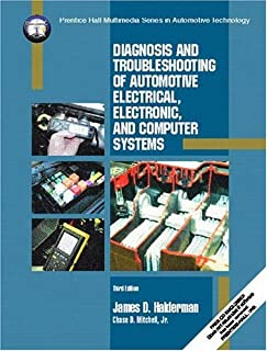 Diagnosis and Troubleshooting of Automotive Electrical, Electronic, and Computer Systems (3rd Edition)