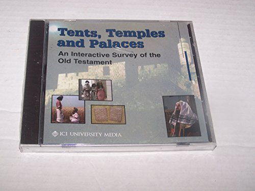 Tents,temples and Palaces , an Interactive Survey of the Old Testament
