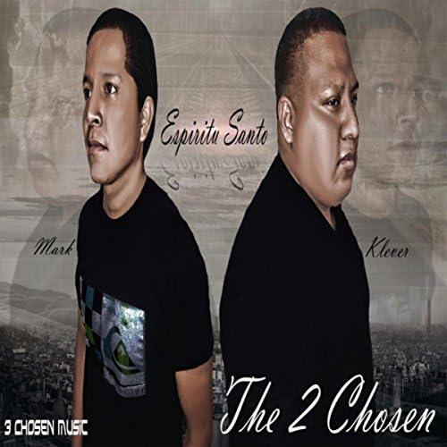 The 2 Chosen