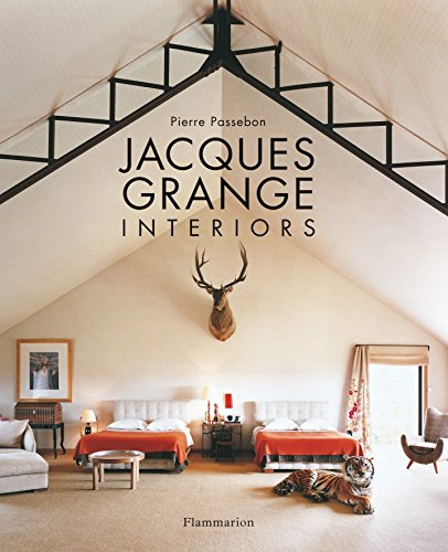 Jacques Grange: Interiors (Langue anglaise)