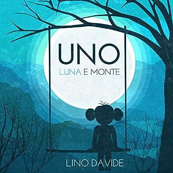 Uno, Luna e Monte