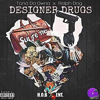 Designer Drugs (feat. Ralph Dog)