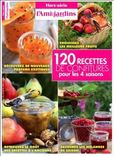 120 recettes de confitures pour les 4 saisons