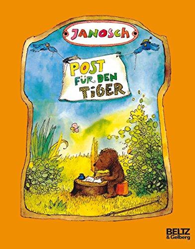 Post für den Tiger: Die Geschichte, wie der kleine Bär und der kleine Tiger die Briefpost, die Luftpost und das Telefon erfinden