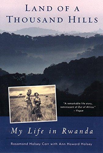 Land of a Thousand Hills: My Life in Rwanda