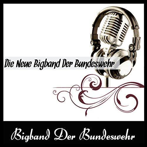 Die Neue Bigband Der Bundeswehr