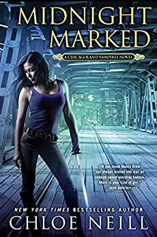 Midnight Marked (Chicagoland Vampires Book 12) by [Chloe Neill]