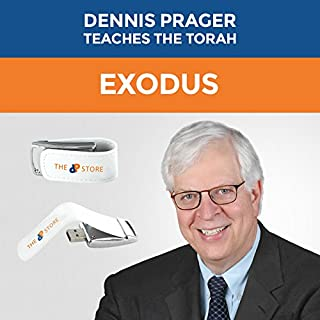 Dennis Prager Teaches The Torah: Exodus -- Verse-by-Verse Teaching on all 40 Chapters of the book of Exodus -- On USB Flash Drive